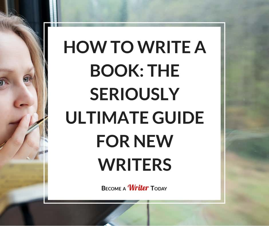 How To Write A Book The Ultimate Guide For New Writers Manual Guide