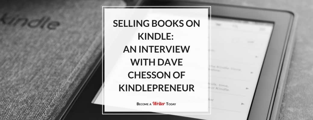 Blog Selling Books on Kindle- An Interview with Dave Chesson of Kindlepreneur