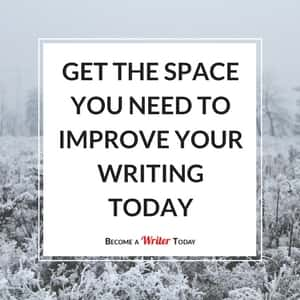 Get the Space You Need to Improve Your Writing Today