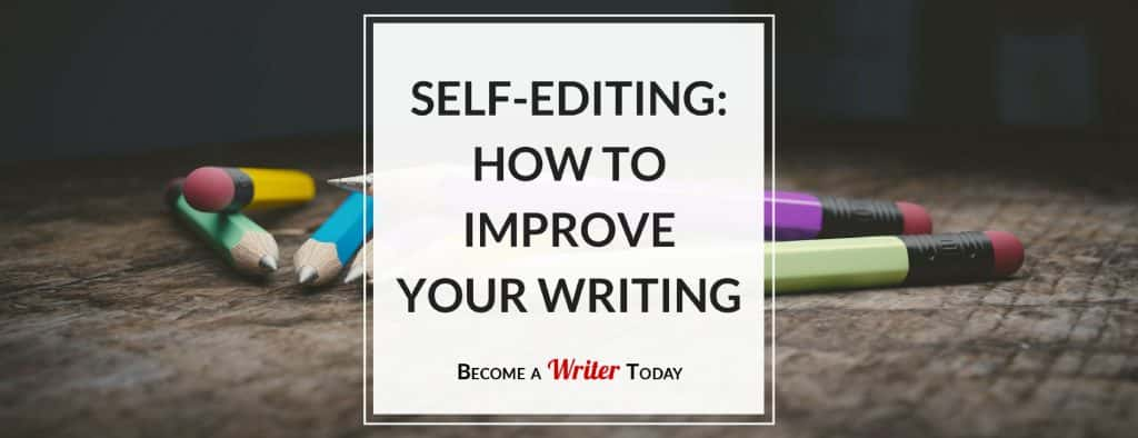 Self-Editing How to Improve Your Writing