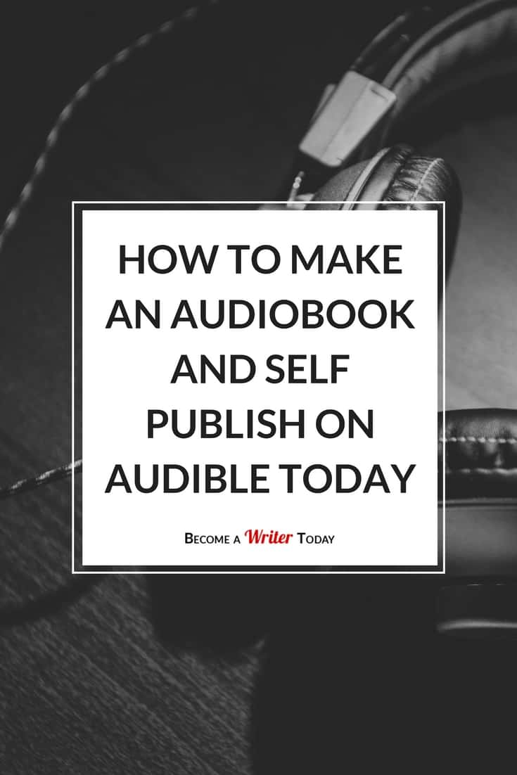 How to Make an Audiobook and Self Publish on Audible Today