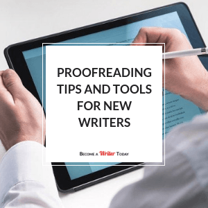 Featured Proofreading Tips and Tools for New Writers