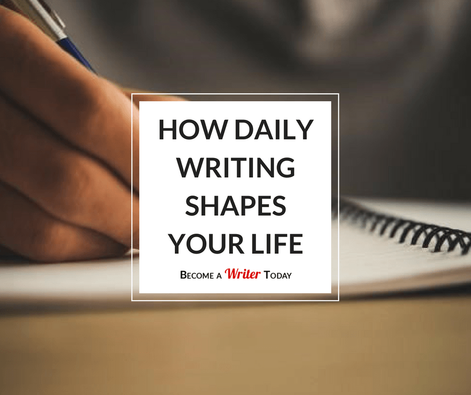 How Daily Writing Shapes Your Life
