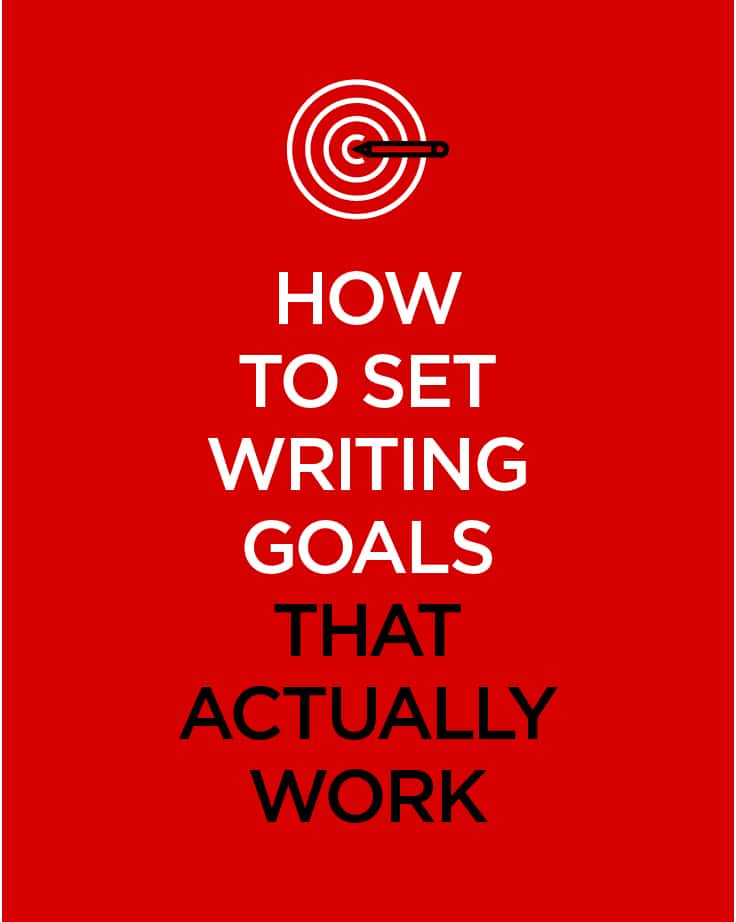 Set writing goals that work