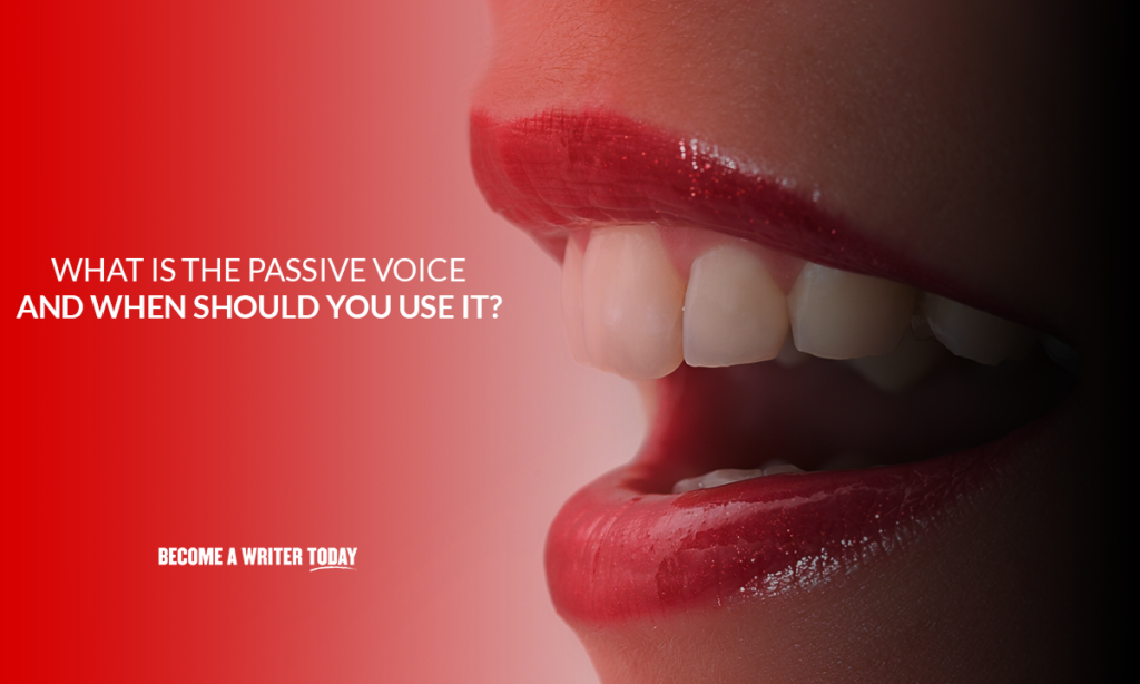 What is the passive voice and when should you use it