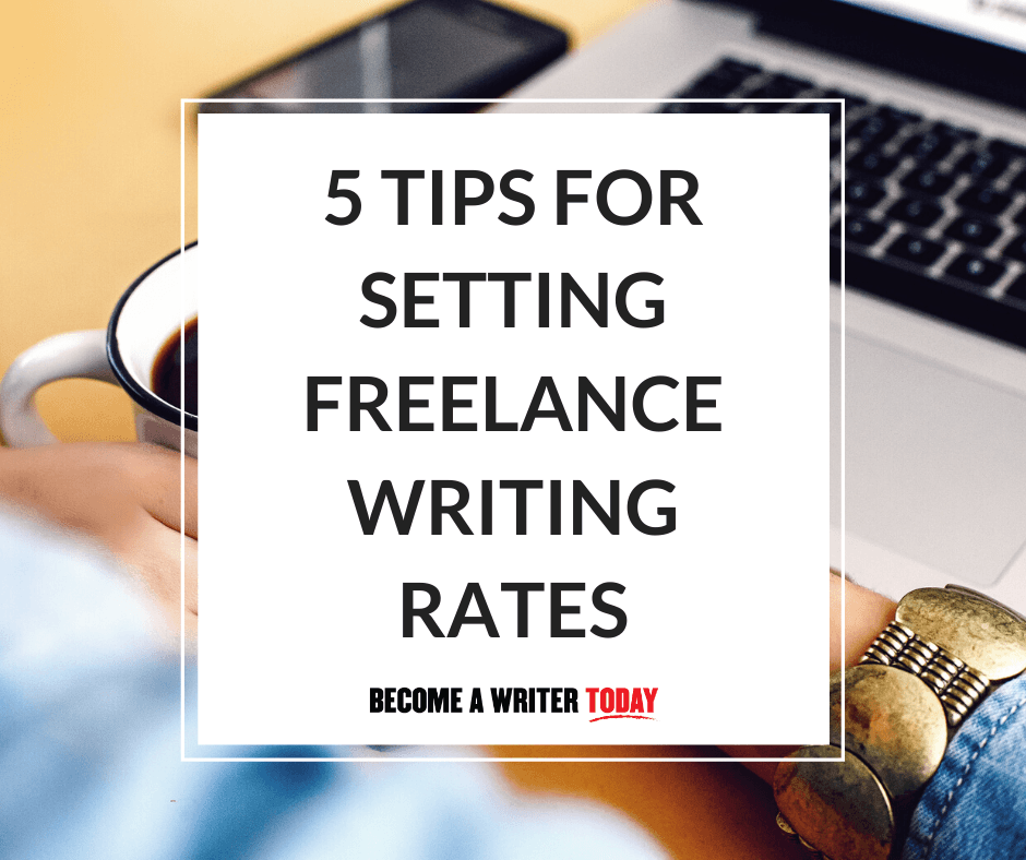 Are You Undercharging? 5 Tips For Setting Freelance Writing Rates