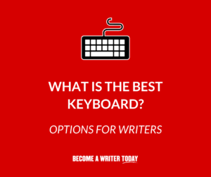 The Best Keyboard For Writers - Feature