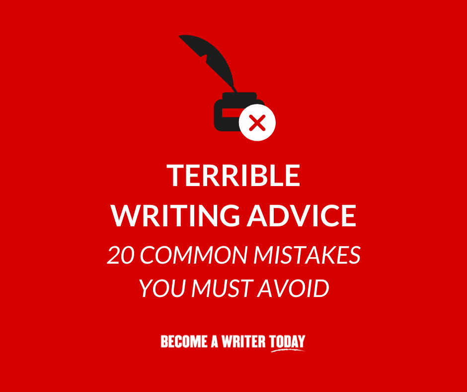 Terrible Writing Advice - Feature