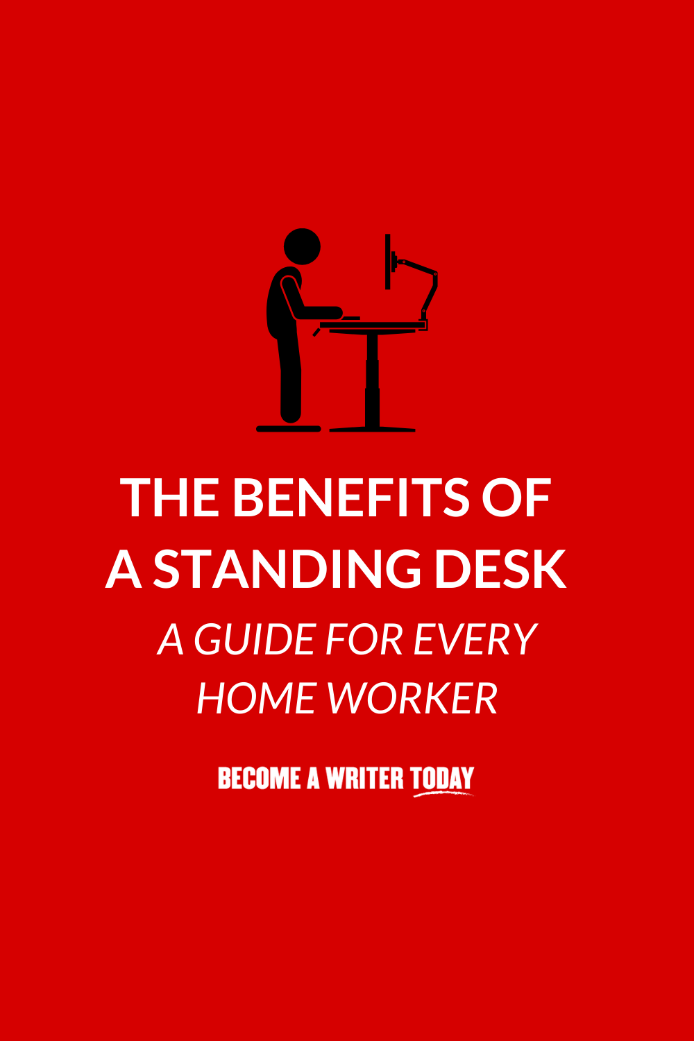7 Surprising Benefits of a Standing Desk (A Guide for Every Home Worker)