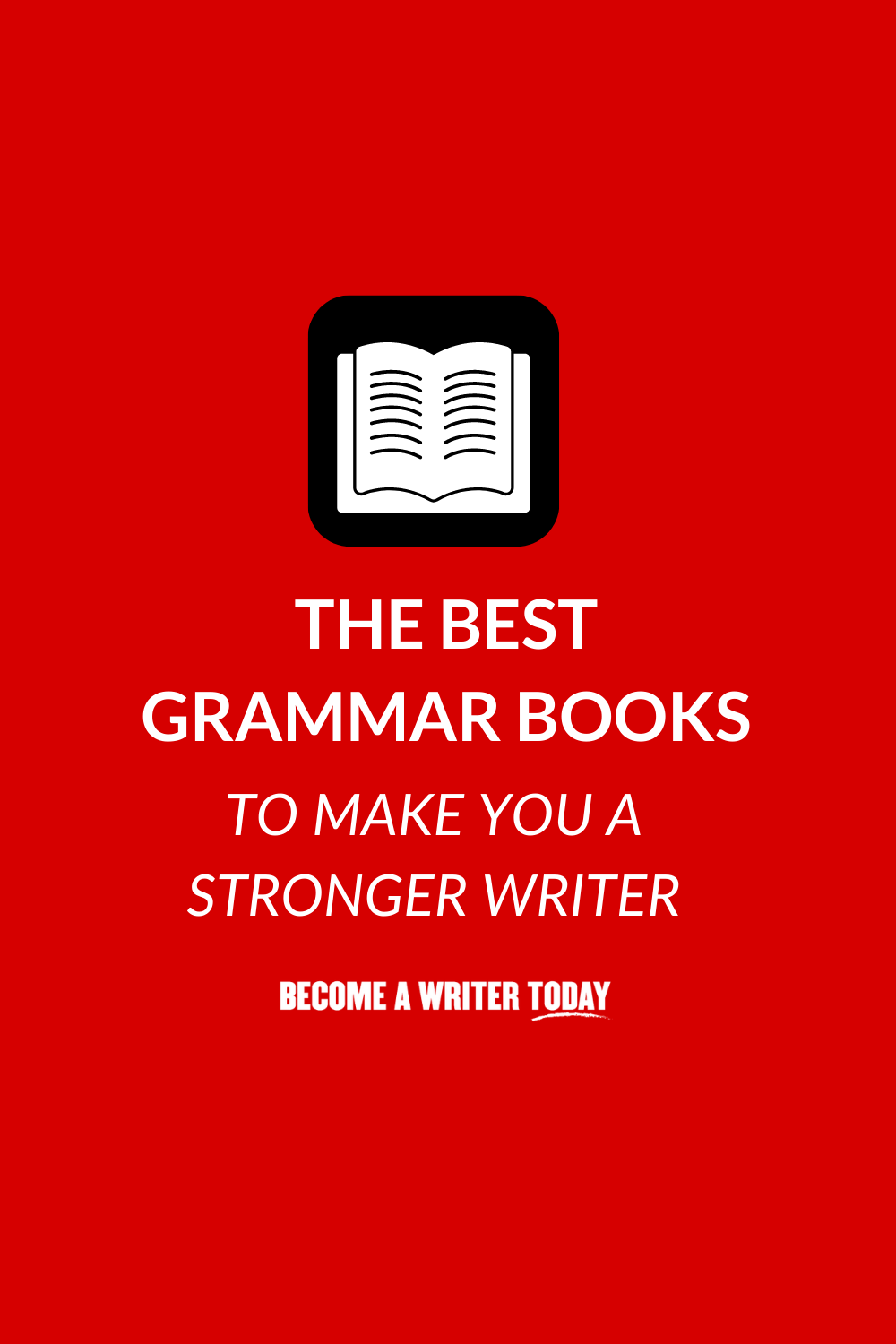 The 9 Best Grammar Books to Make You a Stronger Writer