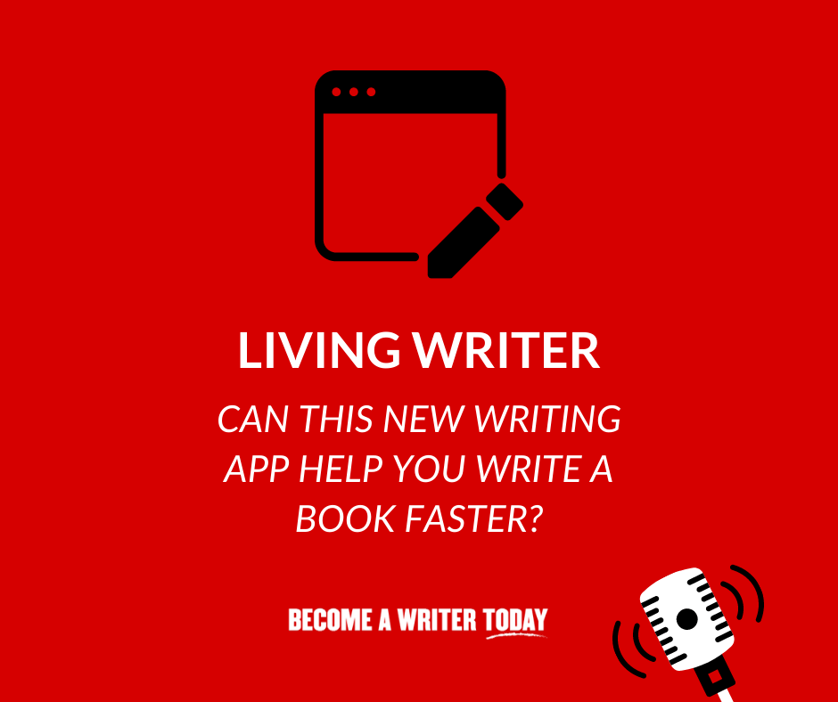 Living Writer_ Can This New Writing App Help You Write a Book Faster_ - Feature