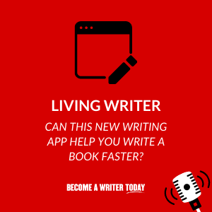 iving Writer_ Can This New Writing App Help You Write a Book Faste