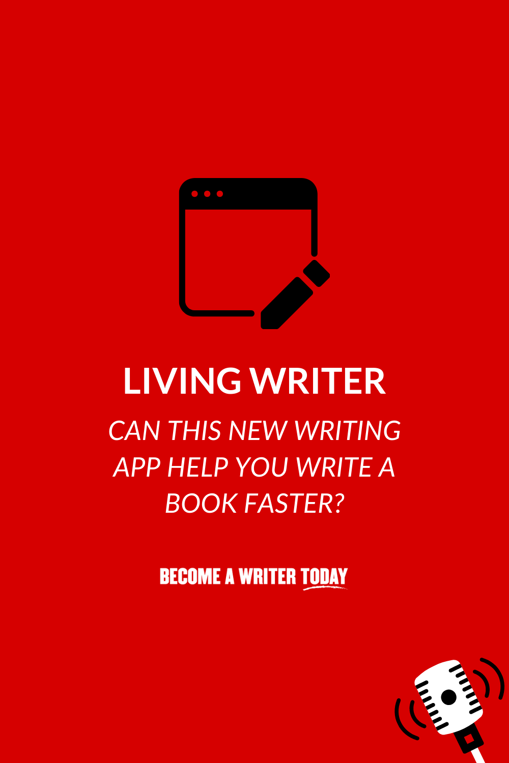 Living Writer: Can This New Writing App Help You Write a Book Faster?