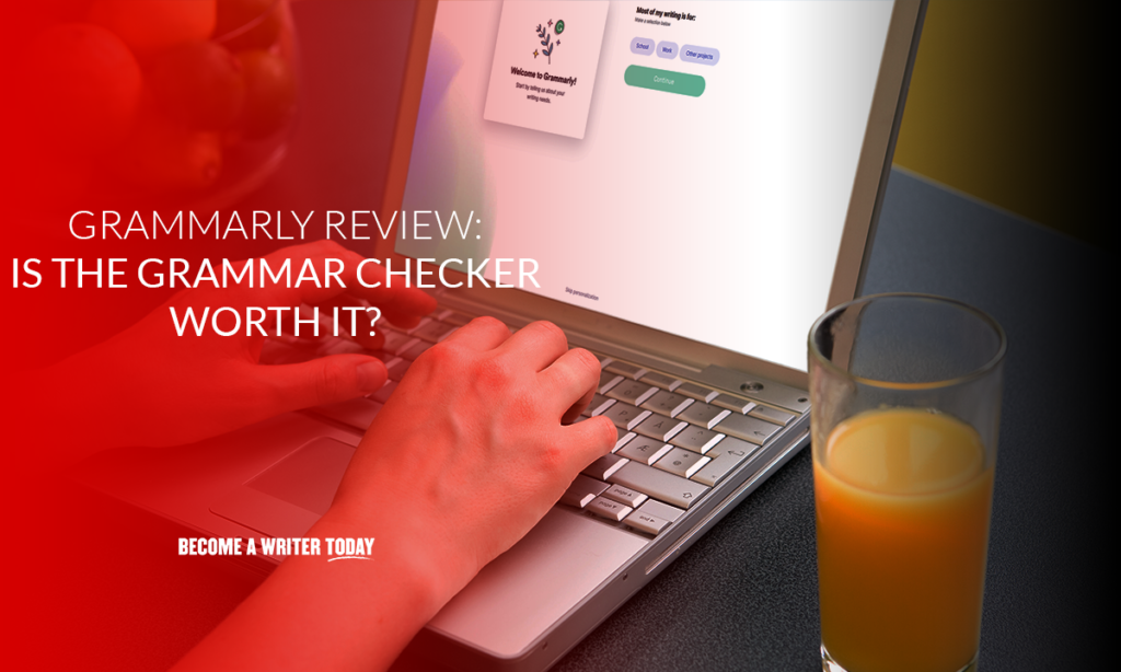 Grammarly review is this grammar checker worth it