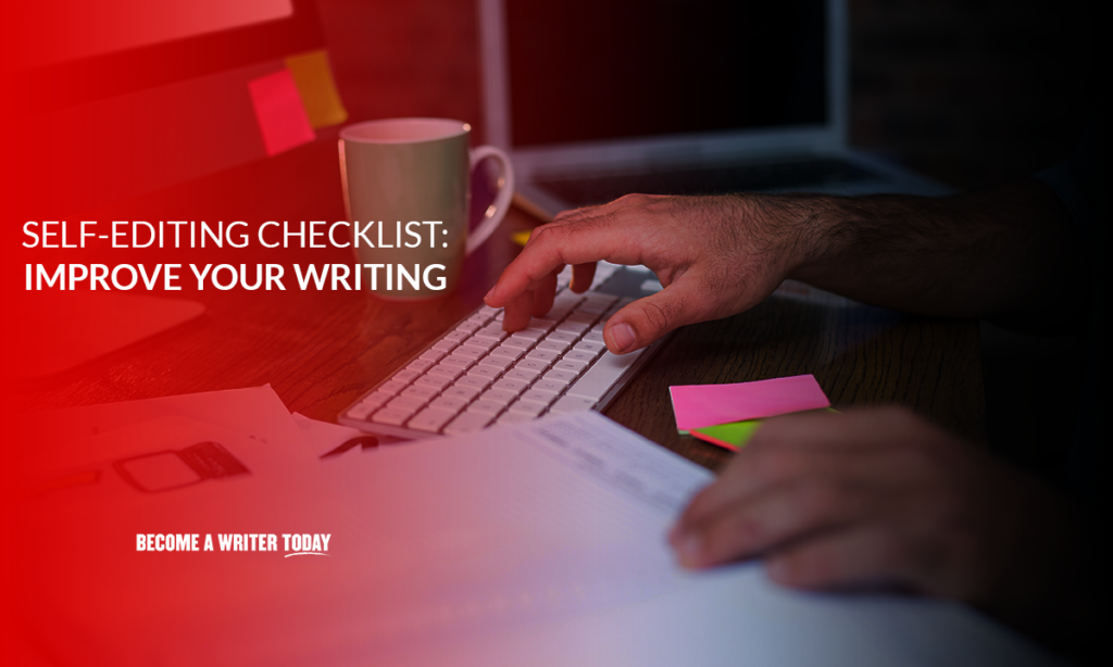Self-editing checklist improve your writing fast