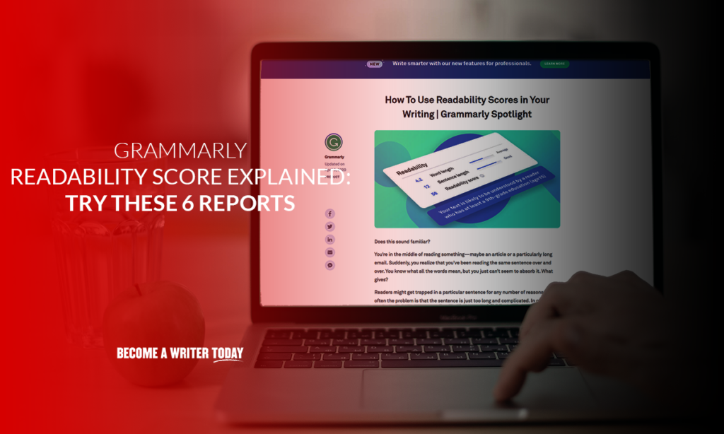 Grammarly readability score explained try these 6 reports