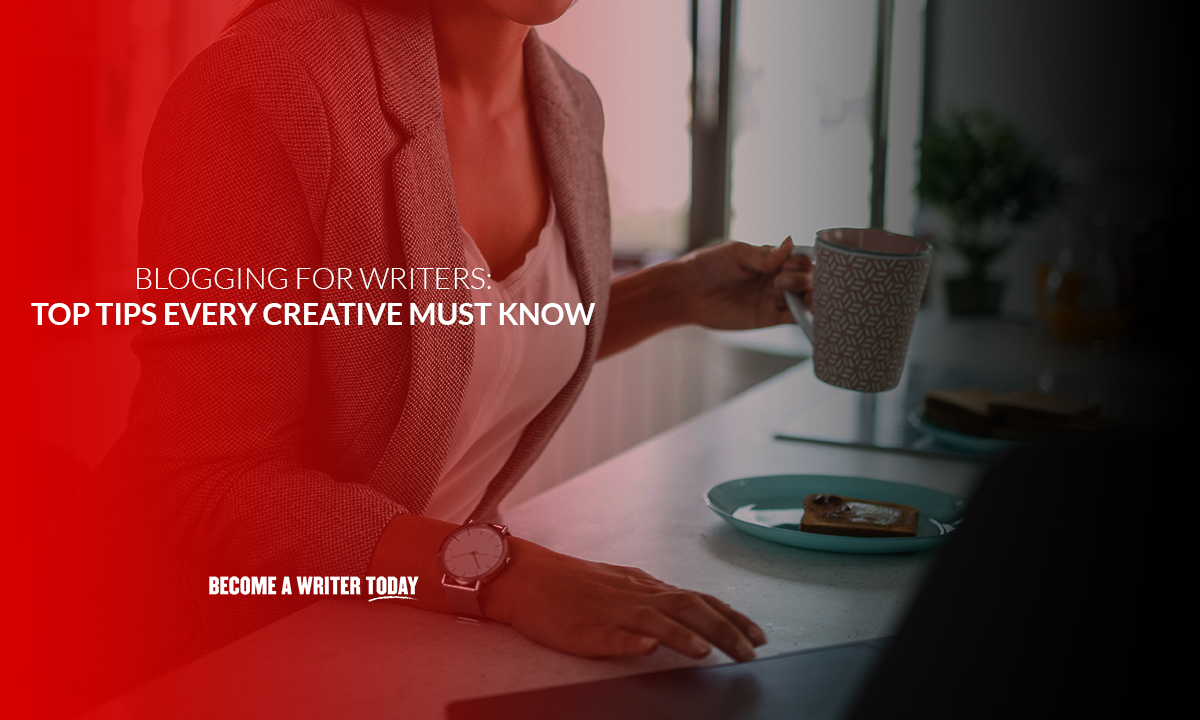 Blogging for writers 12 top tips every creative must know