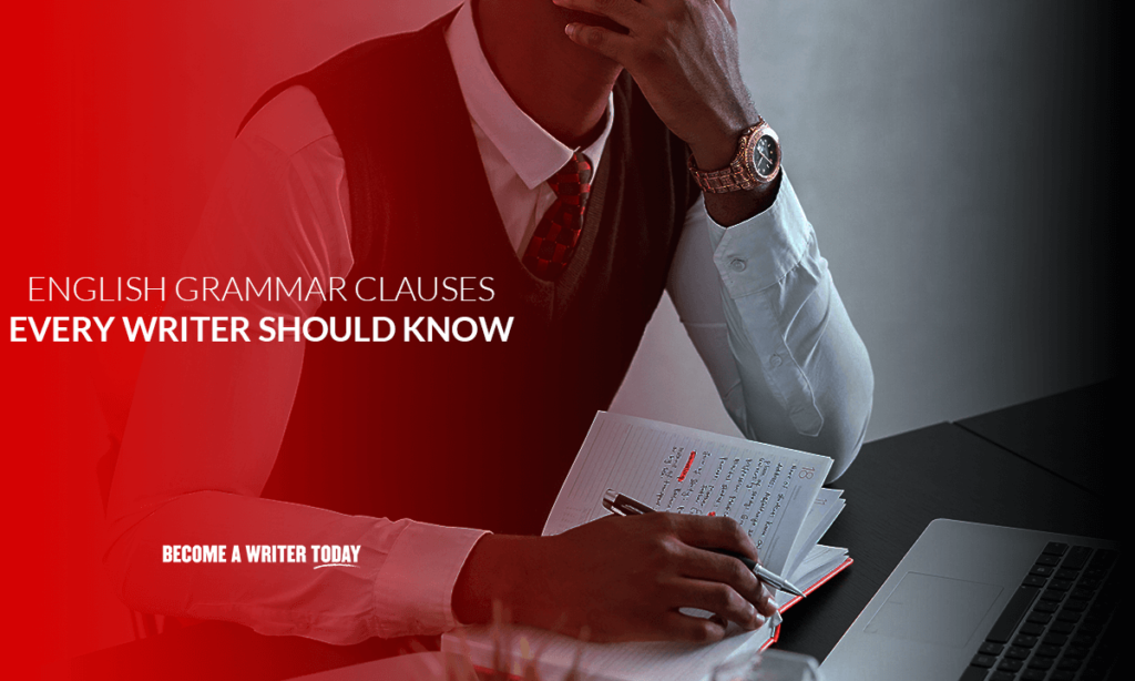 English grammar clauses every writer should know