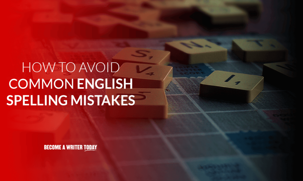 How to avoid common english spelling mistakes