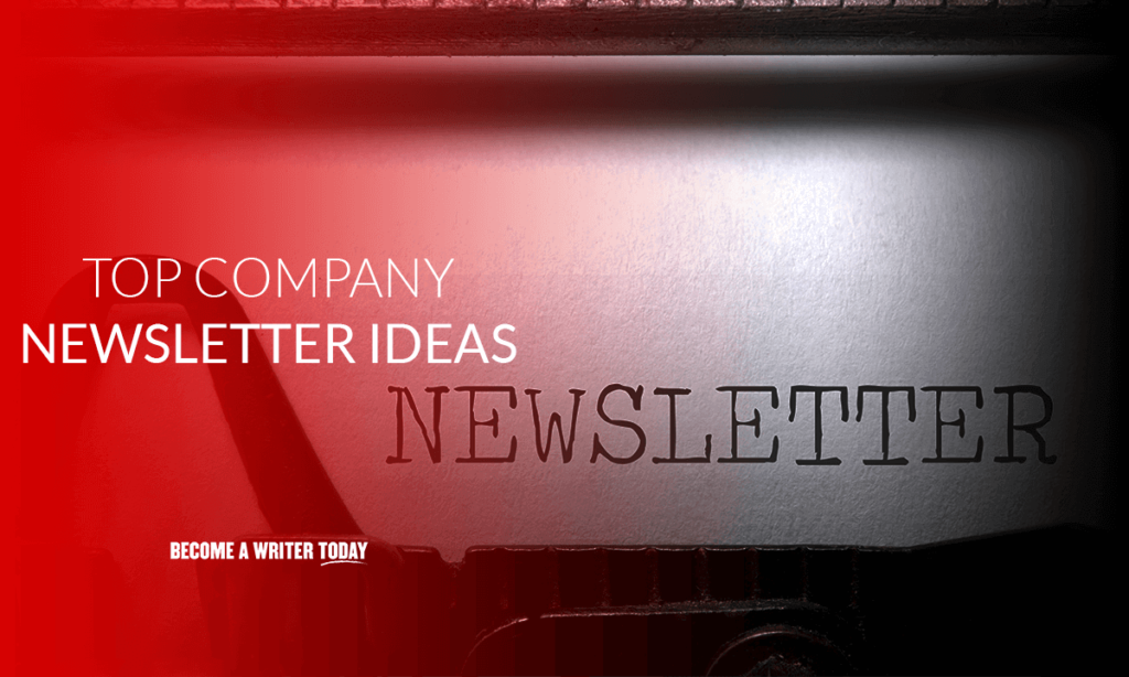 Top company newsletter ideas